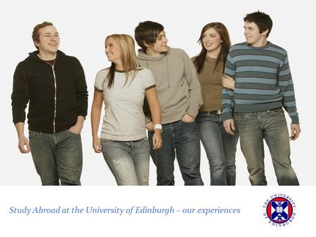 Study Abroad at the University of Edinburgh – our experiences.