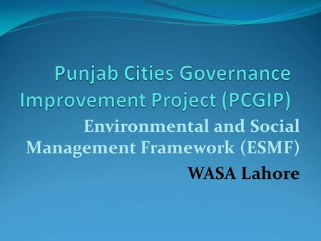 Punjab Cities Governance Improvement Project (PCGIP)