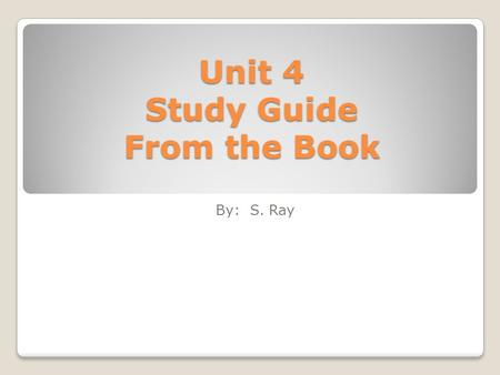 Unit 4 Study Guide From the Book By: S. Ray. Greece and Turkey Homers classic tale ____ _______ is perhaps the most famous adventure story ever told.