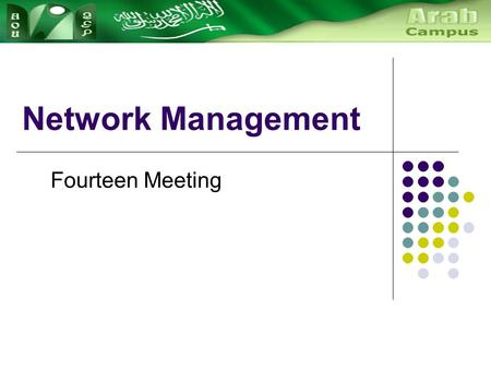 Network Management Fourteen Meeting. Principles Of Network Management Telecommunications management network (TMN) provides a framework for telecommunications.