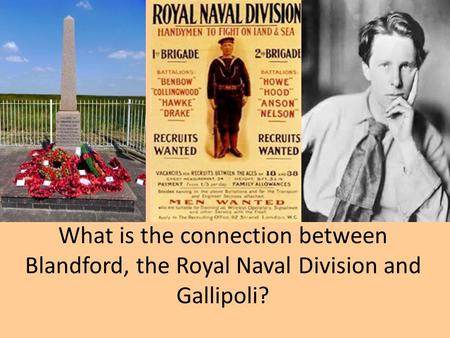 What is the connection between Blandford, the Royal Naval Division and Gallipoli?