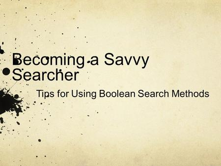 techniques to narrow or broaden a search Find out what it means to use boolean search boolean search techniques can be used to carry out effective searches is boolean search complicated using boolean logic to broaden and/or narrow your search is not as complicated as it sounds.