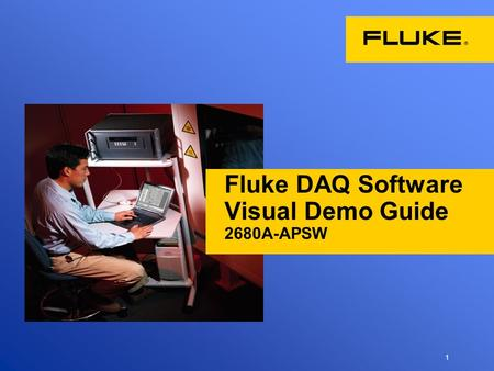 1 Fluke DAQ Software Visual Demo Guide 2680A-APSW.