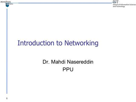 1 Introduction to Networking Dr. Mahdi Nasereddin PPU.