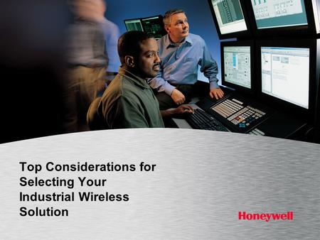 Top Considerations for Selecting Your Industrial Wireless Solution.