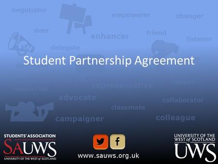 Student Partnership Agreement. Background QAA Chapter B5 – Expectation – 'Higher education providers take deliberate steps to engage all students, individually.