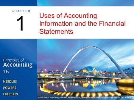 Uses of Accounting Information and the Financial Statements 1.