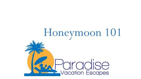 Honeymoon 101. Agenda About Me Why a Honeymoon Is So Important 5 Steps To a Stress Free Honeymoon Question and Answers.