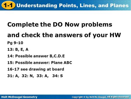 Complete the DO Now problems and check the answers of your HW