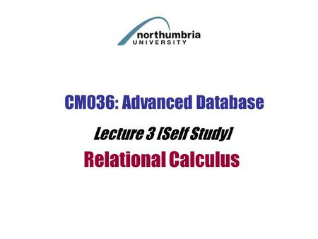Lecture 3 [Self Study] Relational Calculus