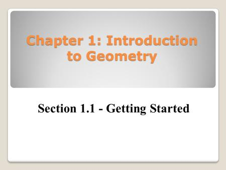 Chapter 1: Introduction to Geometry