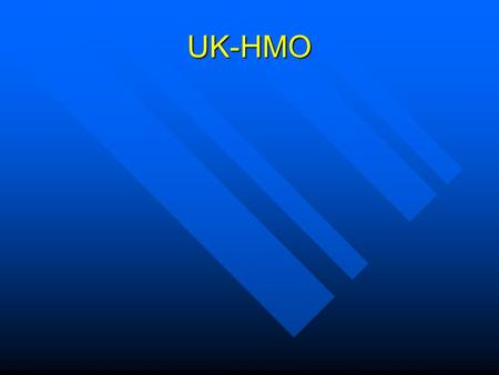 UK-HMO. Member Services Member Services Benefit Quotes/questions Benefit Quotes/questions Problem resolution/tracking. All calls entered & coded into.