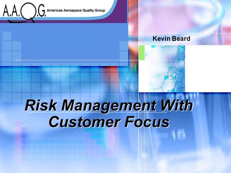 Risk Management With Customer Focus
