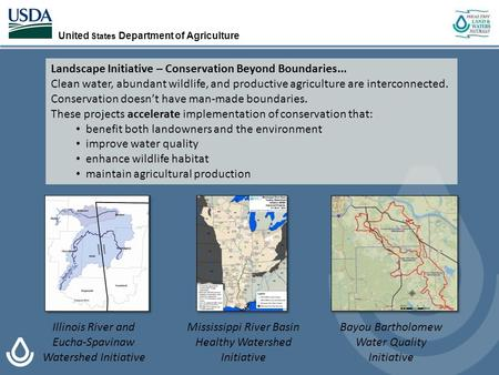 United States Department of Agriculture Mississippi River Basin Healthy Watershed Initiative Illinois River and Eucha-Spavinaw Watershed Initiative Bayou.