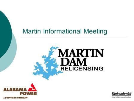 Martin Informational Meeting. May 24, 2007Martin Informational Meeting2 Agenda 9:00 – 9:30 AM Welcome & Overview of the January Issues Identification.
