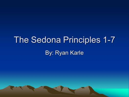 The Sedona Principles 1-7