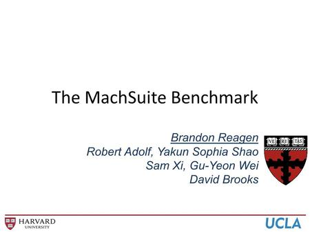 The MachSuite Benchmark