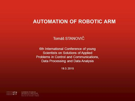 AUTOMATION OF ROBOTIC ARM
