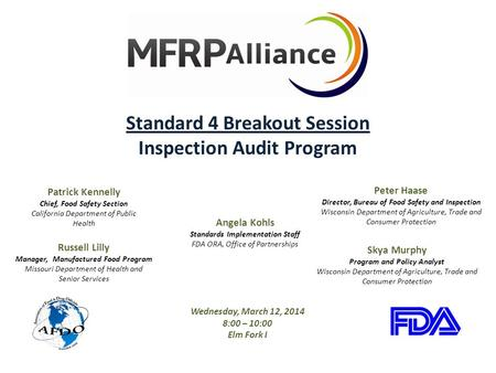 Standard 4 Breakout Session Inspection Audit Program Russell Lilly Manager, Manufactured Food Program Missouri Department of Health and Senior Services.