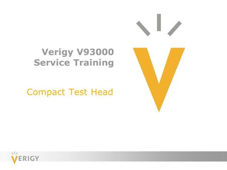 Verigy V93000 Service Training Compact Test Head.