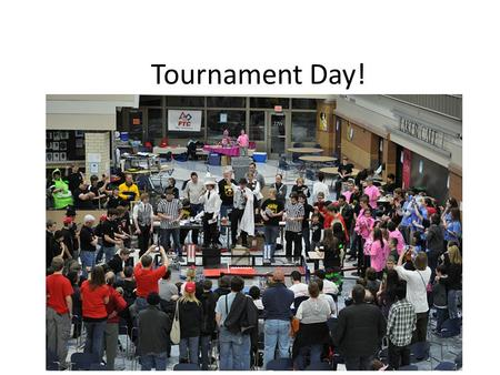 Tournament Day!. Arriving Check in! – Find out inspection/judging times – Match schedule is released when all teams have arrived! Set up! – Pits, robot,