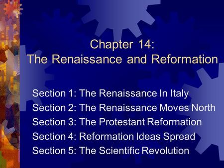 Chapter 14: The Renaissance and Reformation
