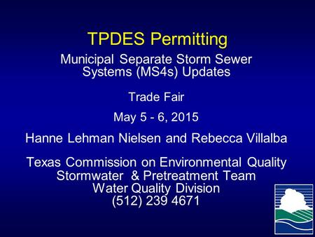 TPDES Permitting Municipal Separate Storm Sewer Systems (MS4s) Updates