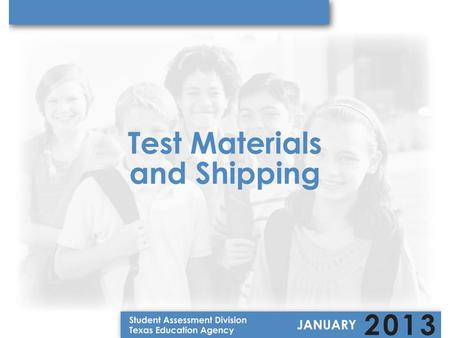 Test Materials Aids/Tools Available Distribution Model Additional Orders.