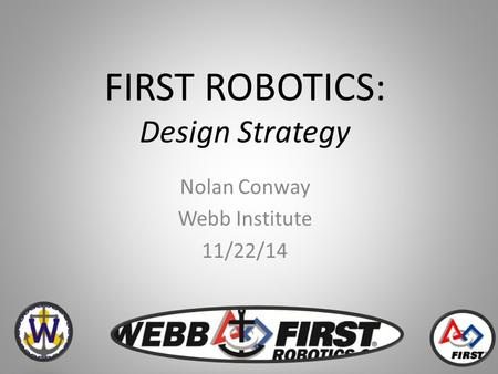FIRST ROBOTICS: Design Strategy