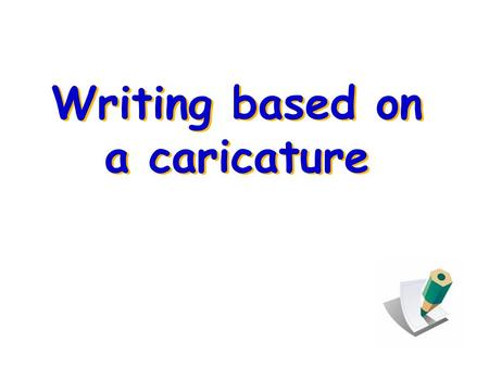 "Writing based on a caricature. Revision questions (from the writing passage –About carpooling) 1.What does the passage mainly talk about? 2.What ""person"""