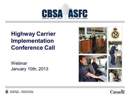 1 Highway Carrier Implementation Conference Call Webinar January 10th, 2013.