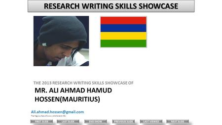 MR. ALI AHMAD HAMUD HOSSEN(MAURITIUS) THE 2013 RESEARCH WRITING SKILLS SHOWCASE OF Thai flag courtesy of (www.visit-thailand.info)