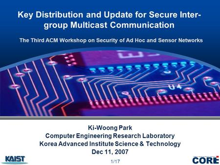 Key Distribution and Update for Secure Inter- group Multicast Communication Ki-Woong Park Computer Engineering Research Laboratory Korea Advanced Institute.