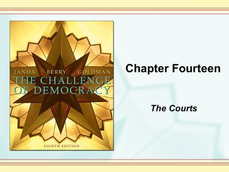 Chapter Fourteen The Courts.