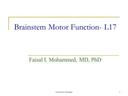 Brainstem Motor Function- L17