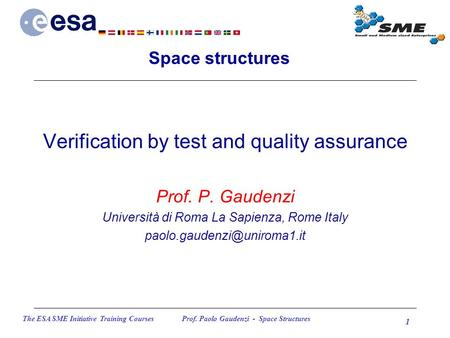 Verification by test and quality assurance
