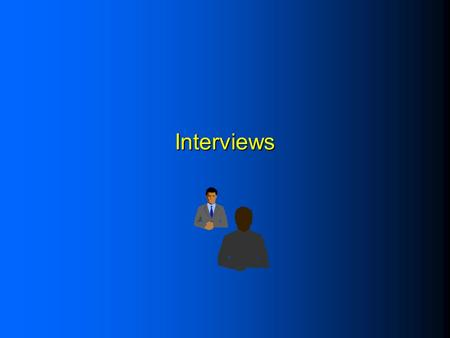 Interviews. The Role of the Interviewer l Locate and enlist cooperation of respondents. l Motivate respondents to do good job. l Clarify any confusion/concerns.