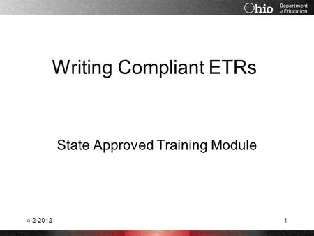 Writing Compliant ETRs State Approved Training Module 4-2-20121.