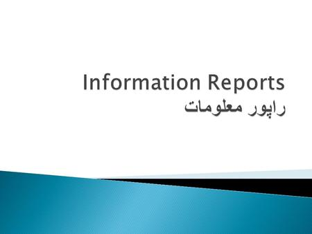 UNCLASSIFIED / FOR TRAINING PURPOSES  Outline the main components of an initial report.  مسایل اساسی راپور های مهم رایاد داشت کنید  Identify the five.