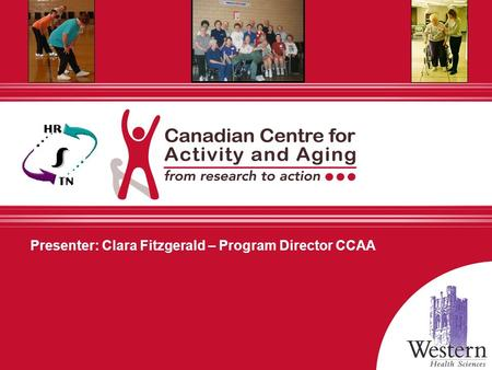 Presenter: Clara Fitzgerald – Program Director CCAA.