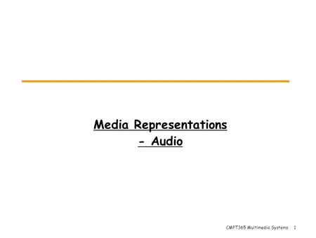Media Representations - Audio