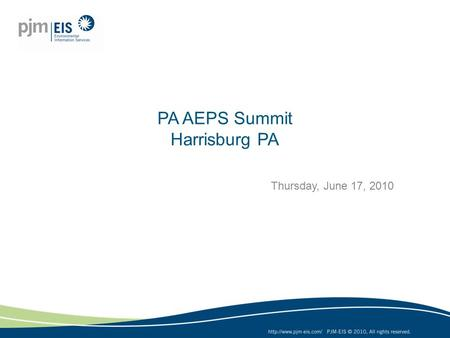 PA AEPS Summit Harrisburg PA Thursday, June 17, 2010.