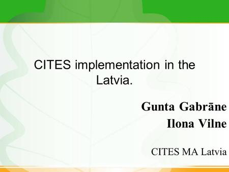 CITES implementation in the Latvia.