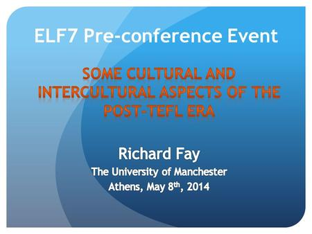 ELF7 Pre-conference Event. Rooted in a native paradigm.