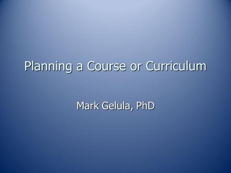 Planning a Course or Curriculum