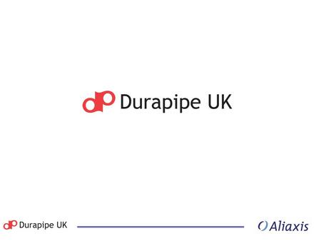 C Company overview  Durapipe UK established in 1954  Manufacturing base in Norton Canes near Cannock in Staffordshire  2007 Turnover circa £20m 