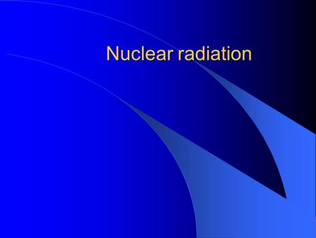 What is radioactive hookup in physics