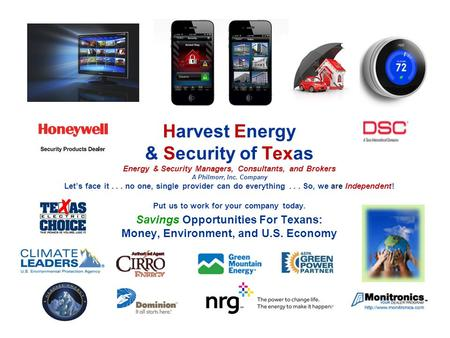 Www.hestex.com www.hestex.com Harvest Energy & Security of Texas Energy & Security Managers, Consultants, and Brokers A Philmorr, Inc. Company Let's face.