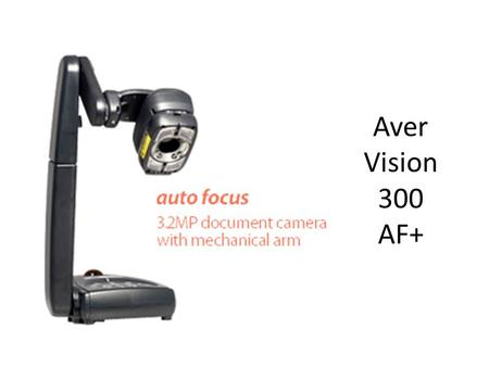 Aver Vision 300 AF+. Software is needed  rt-av300afplus.asp  rt-av300afplus.asp.