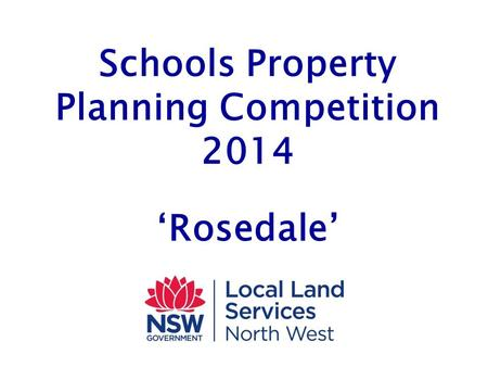 Schools Property Planning Competition 2014 'Rosedale'